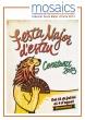 Mosaics: Festa Major d´Estiu 2013